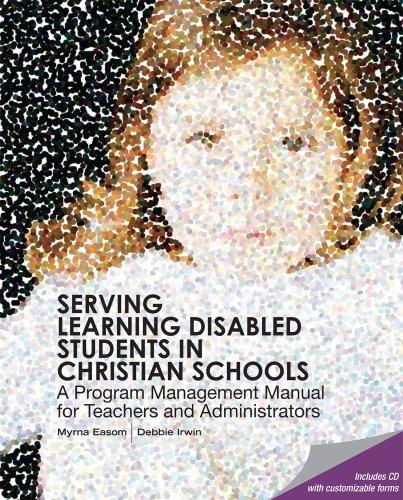 Serving Learning Disabled Students in Christian Schools Myrna Easom