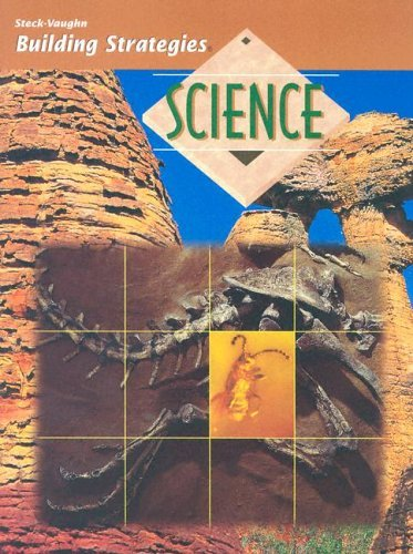 Steck-Vaughn Building Strategies: Student Edition Science and Investigation STECK-VAUGHN
