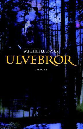 Ulvebror (Ulvebror, #1)  by  Michelle Paver
