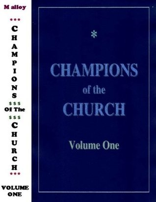 CHAMPIONS of the CHURCH Ronald Alexander Malloy