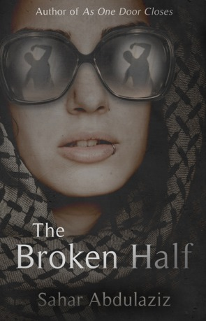 The Broken Half Sahar Abdulaziz