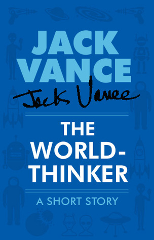 The World-Thinker Jack Vance
