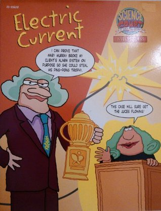Science Court: Electric Current Tom Snyder