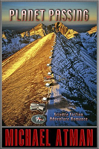 Planet Passing: Science Fiction Adventure Romance Michael Atman