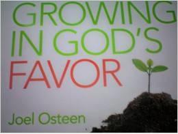 Growing in Gods Favor Joel Osteen