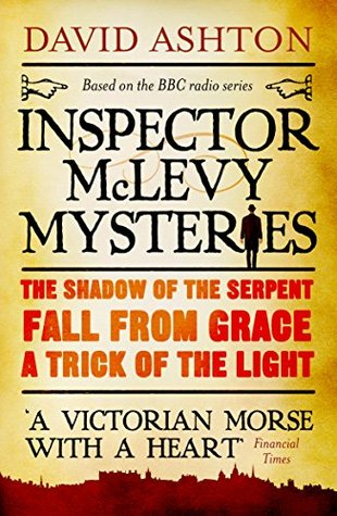 Inspector McLevy Mysteries: Omnibus  by  David Ashton