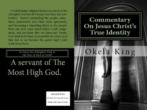 Jesus Christs True Identity Okela King