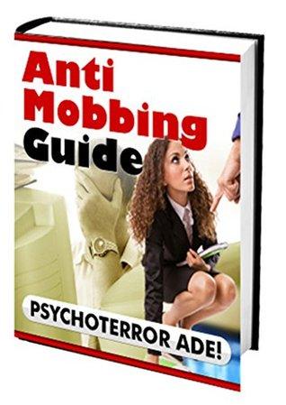 Anti Mobbing Guide: Endlich Schluss mit Mobbing Jochen Krinsken
