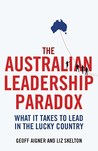 The Australian Leadership Paradox (None)  by  Geoff Aigner