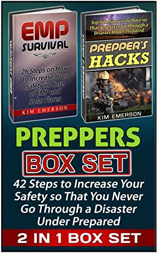 Preppers Box Set: 42 Steps to Increase Your Safety so That You Never Go Through a Disaster Under Prepared Kim Emerson