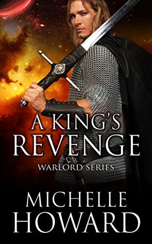 A Kings Revenge (Warlord #2) Michelle Howard