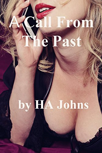 A Call From The Past  by  HA Johns