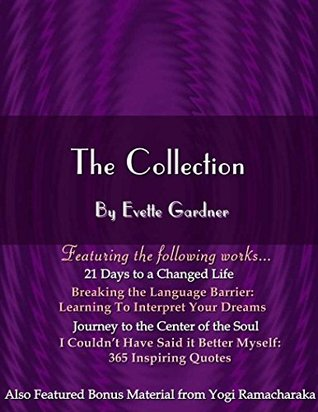 I Couldnt Have Said It Better Myself: 365 Inspiring Quotes Evette Gardner