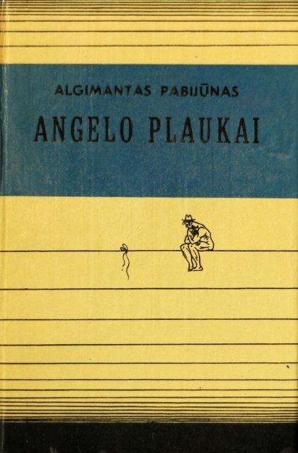 Angelo plaukai Algimantas Pabijūnas