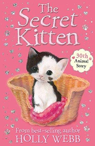 The Secret Kitten Holly Webb