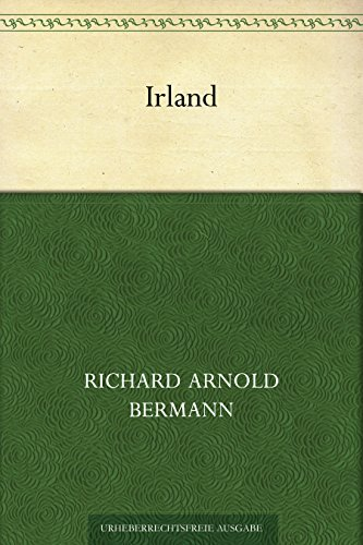 Irland Richard Arnold Bermann