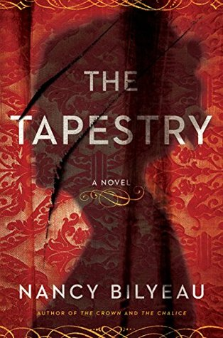 The Tapestry (Joanna Stafford Book 3) Nancy Bilyeau