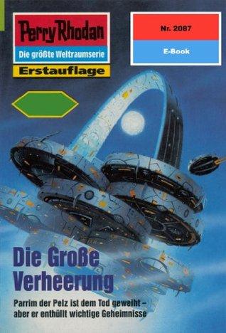 Perry Rhodan 2087: Die große Verheerung (Heftroman): Perry Rhodan-Zyklus Die Solare Residenz  by  Uwe Anton
