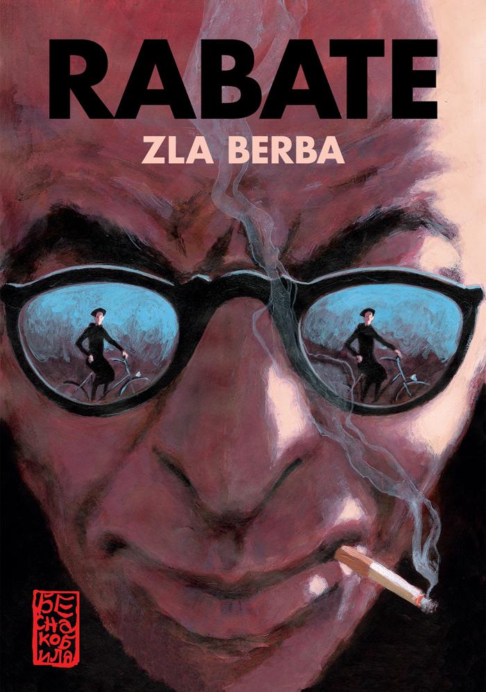 Zla Berba  by  Pascal Rabaté