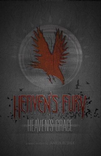 Heavens Fury, Heavens Grace Aaron Peshek