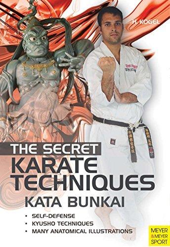 The Secret Karate Techniques - Kata Bunkai Helmut Kogel