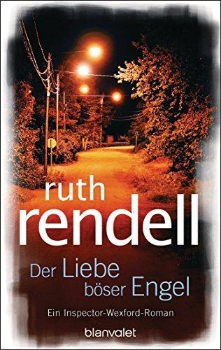 Der Liebe böser Engel: Roman Ruth Rendell