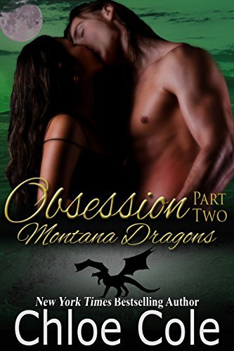Obsession Part 2 (Montana Dragons, #5)  by  Chloe Cole