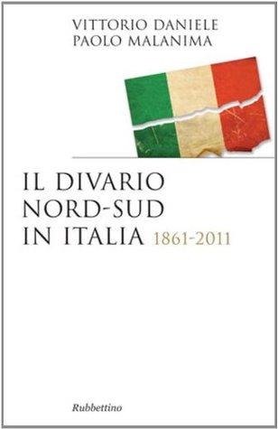 Il divario Nord-Sud in Italia: 1861-2011  by  Vittorio Daniele