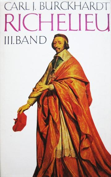 Richelieu: Großmachtpolitik und Tod des Kardinals (Richelieu, #3)  by  Carl J. Burckhardt