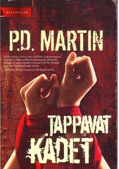 Tappavat kädet (Sophie Anderson,  #4) P.D. Martin