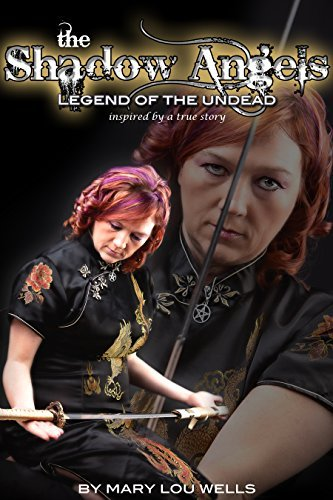 Legend of the Undead (The Shadow Angels Book 1)  by  Mary Lou Wells