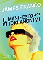 Il manifesto degli attori anonimi
