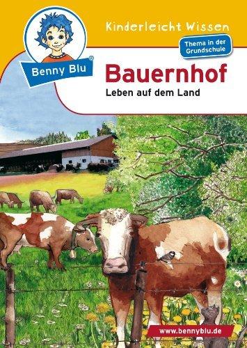 Benny Blu - Bauernhof: Leben auf dem Land  by  Kerstin Schopf