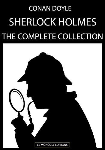 Sherlock Holmes : The Complete Collection: English Version with Audiobooks  by  Arthur Conan Doyle
