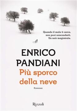 Più sporco della neve Enrico Pandiani