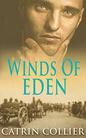 Winds of Eden: (Long Road to Baghdad Series Book 2)  by  Catrin Collier