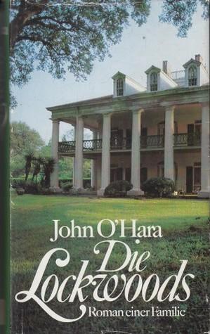 Die Lockwoods  by  John OHara