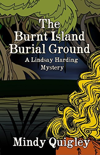 The Burnt Island Burial Ground (A Lindsay Harding Mystery, #3)  by  Mindy Quigley