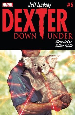 Dexter Down Under #5 Jeff Lindsay