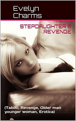 Stepdaughters Revenge: Evelyn Charms