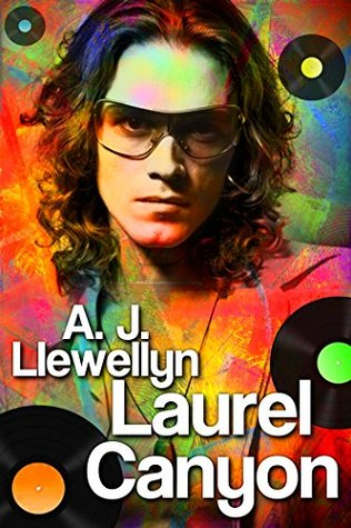 Laurel Canyon  by  A.J. Llewellyn