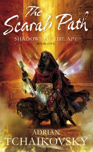 The Scarab Path: Shadows of the Apt 5  by  Adrian Tchaikovsky