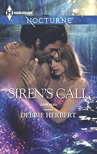 Sirens Call (Dark Seas Book 3)  by  Debbie Herbert