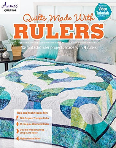 Quilts Made with Rulers  by  Annies