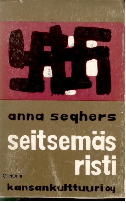 Seitsemäs risti  by  Anna Seghers