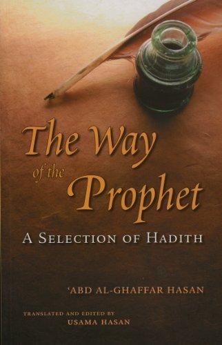 The Way of the Prophet  by  Shaykh Abd Al-Ghaffar Hasan