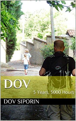 Dov: 5 Years, 5000 Hours Dov Siporin