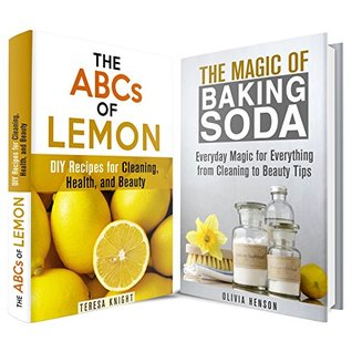 Household Hacks Box Set: The Cleaning and Beauty Magic of Lemon and Baking Soda  by  Teresa Knight