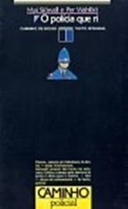 O Polícia Que Ri  by  Maj Sjöwall