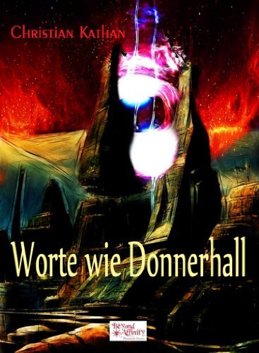 Worte wie Donnerhall  by  Christian Kathan